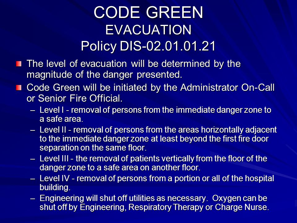 CODE GREEN EVACUATION Policy DIS-02.01.01.21