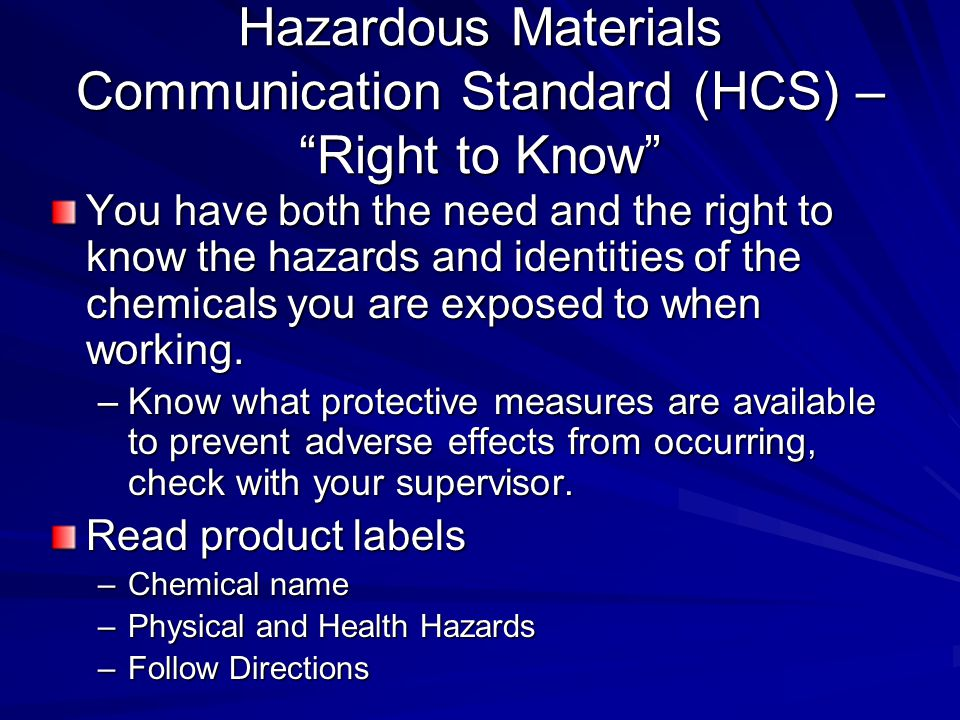 Hazardous Materials Communication Standard (HCS) – Right to Know