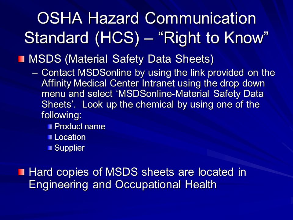 OSHA Hazard Communication Standard (HCS) – Right to Know