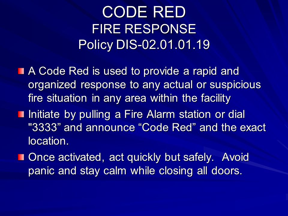 CODE RED FIRE RESPONSE Policy DIS-02.01.01.19