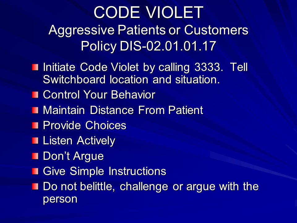 CODE VIOLET Aggressive Patients or Customers Policy DIS-02.01.01.17