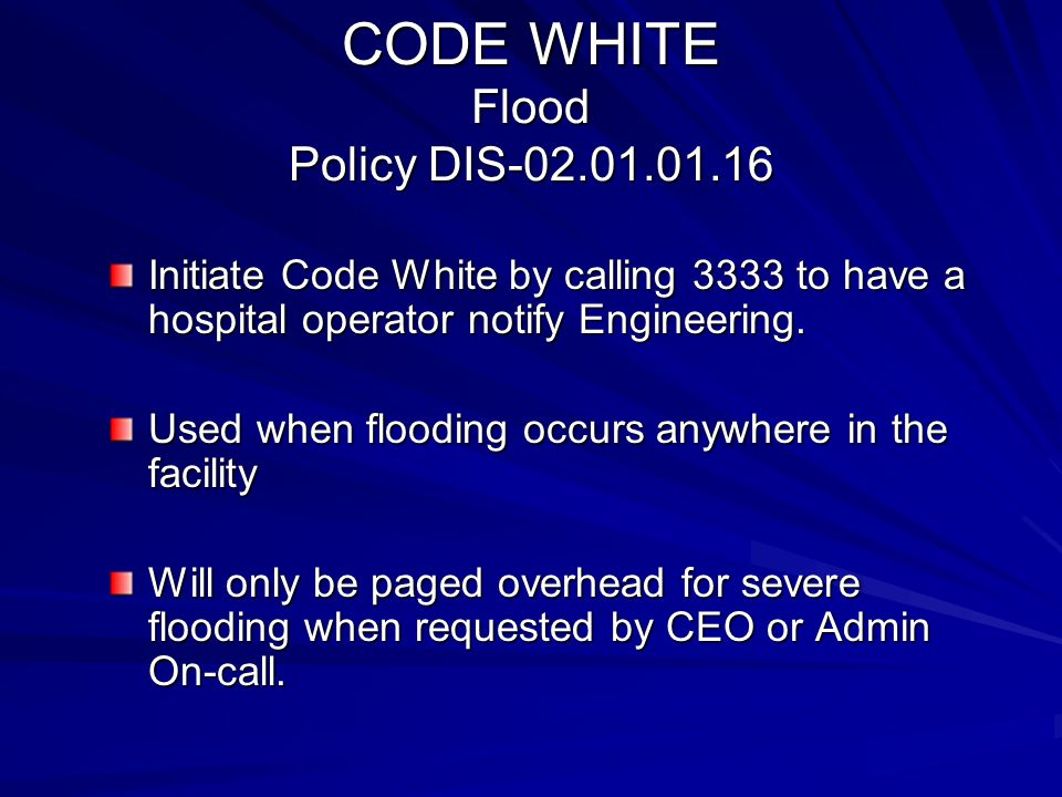 CODE WHITE Flood Policy DIS-02.01.01.16