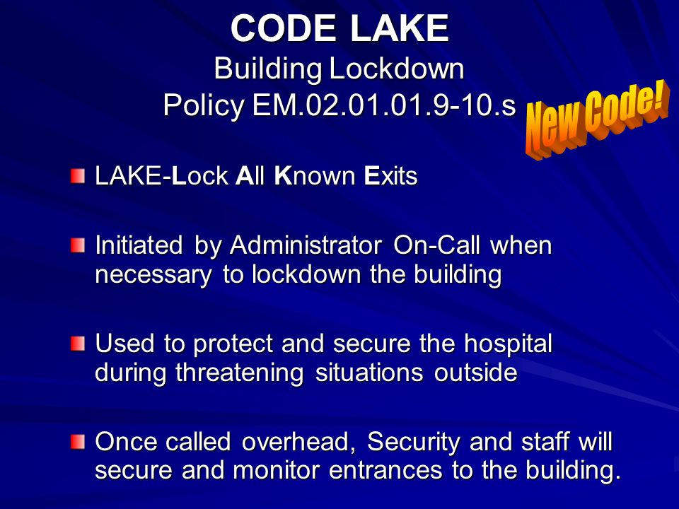 CODE LAKE Building Lockdown Policy EM.02.01.01.9-10.s