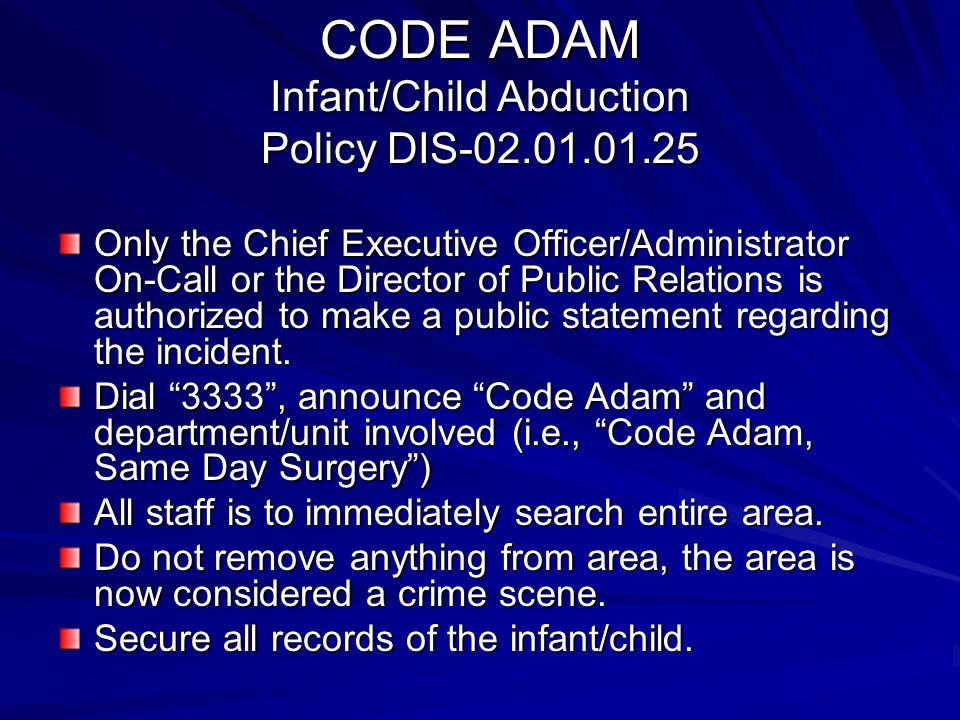 CODE ADAM Infant/Child Abduction Policy DIS-02.01.01.25