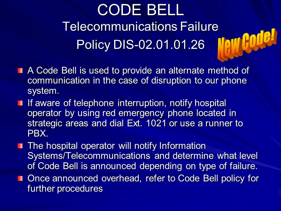 CODE BELL Telecommunications Failure Policy DIS-02.01.01.26