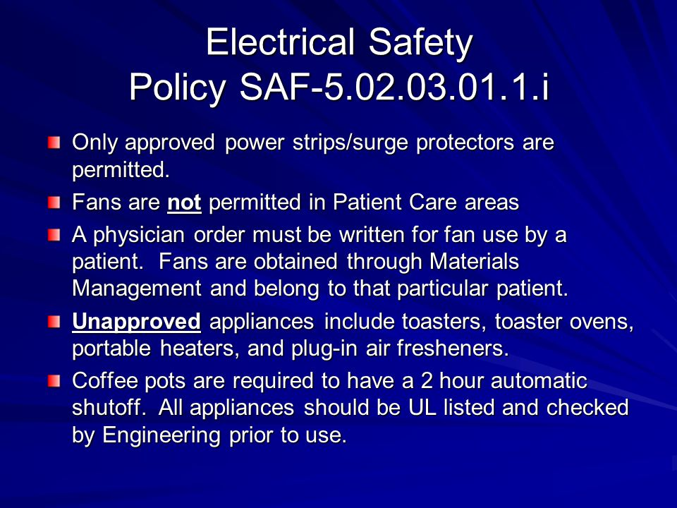 Electrical Safety Policy SAF-5.02.03.01.1.i