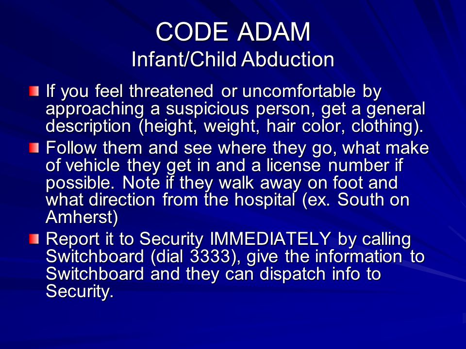 CODE ADAM Infant/Child Abduction