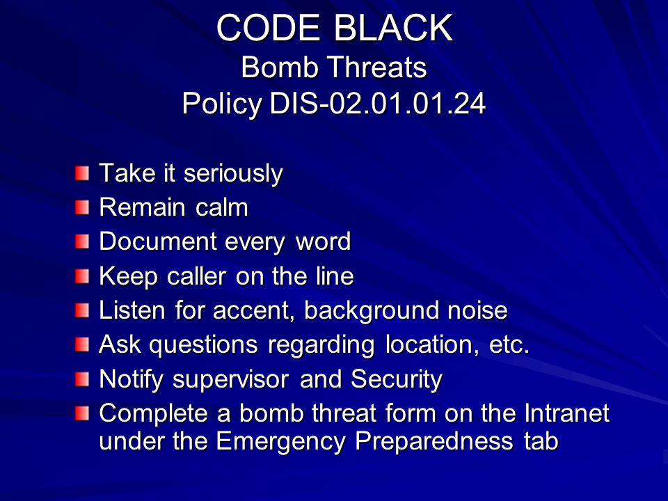 CODE BLACK Bomb Threats Policy DIS-02.01.01.24