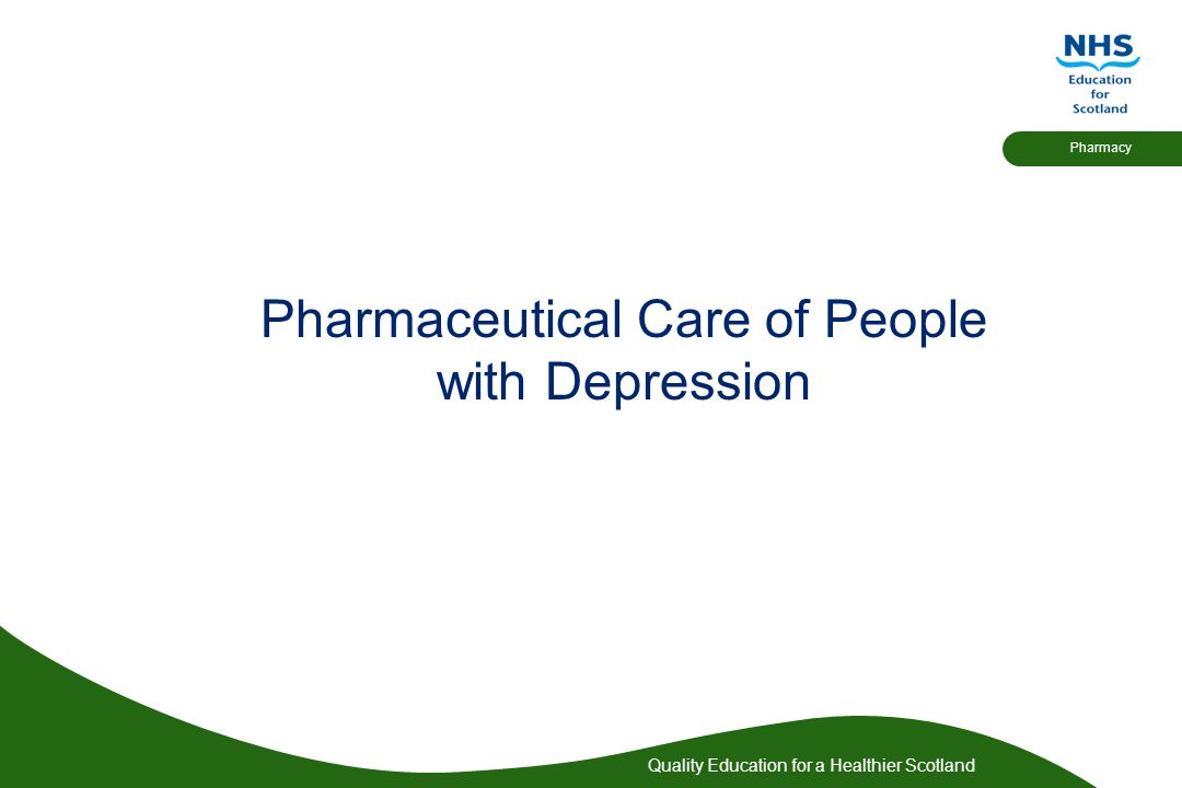 Pharmaceutical Care of People with Depression