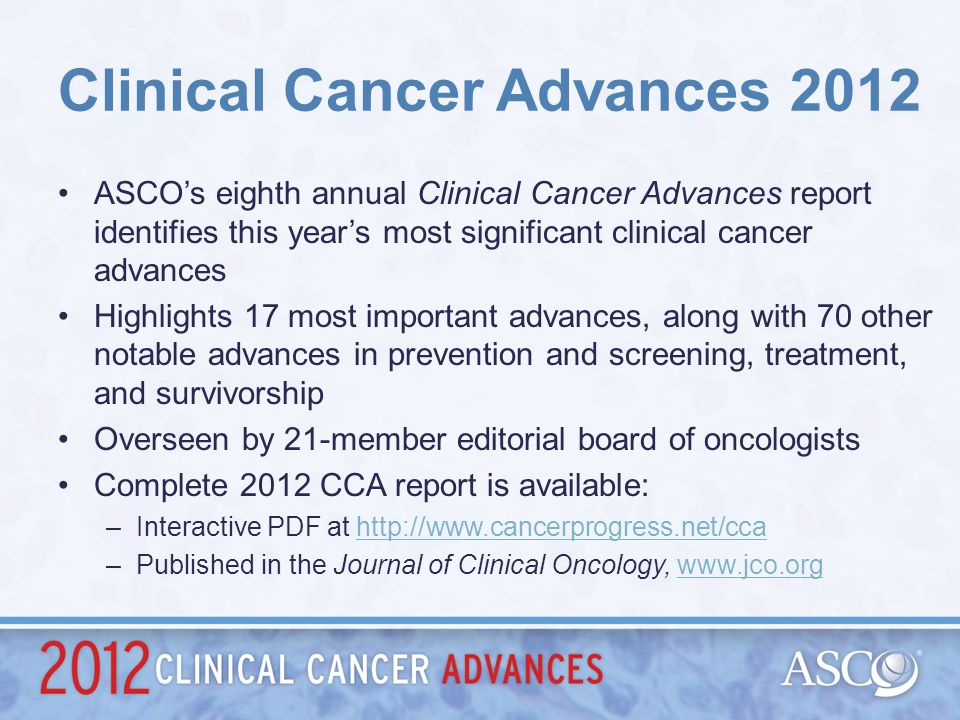Clinical Cancer Advances 2012