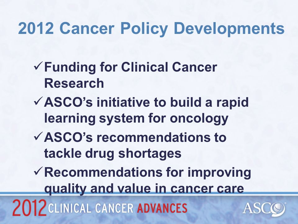 2012 Cancer Policy Developments