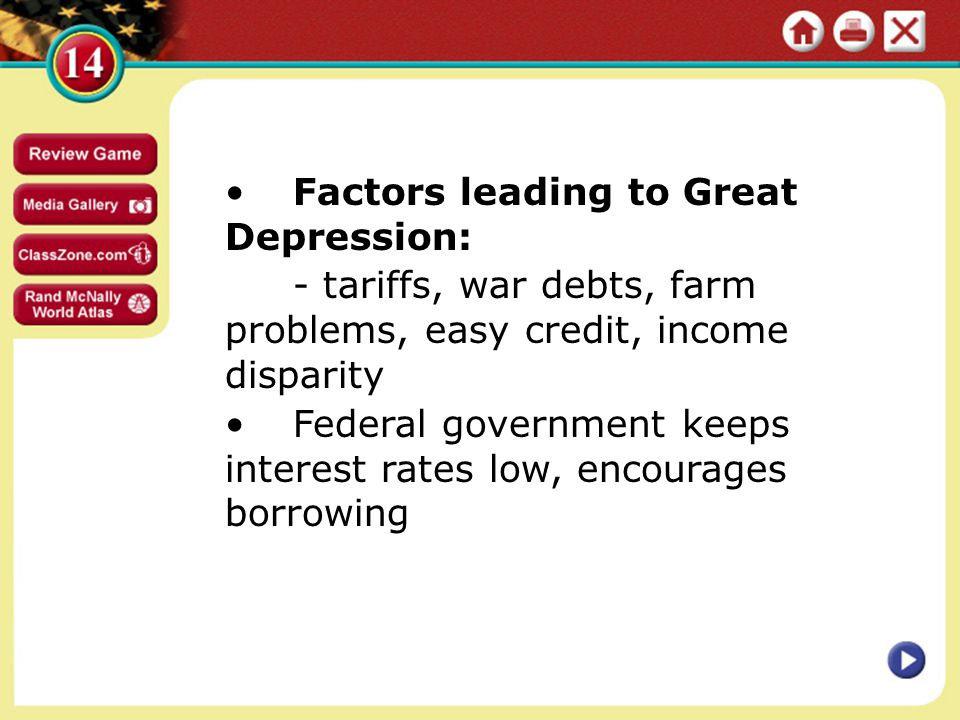 • Factors leading to Great Depression: