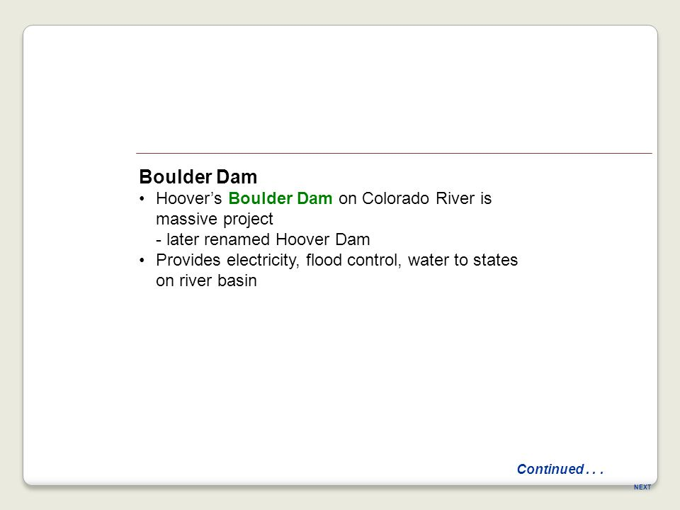 Boulder Dam Hoover's Boulder Dam on Colorado River is massive project