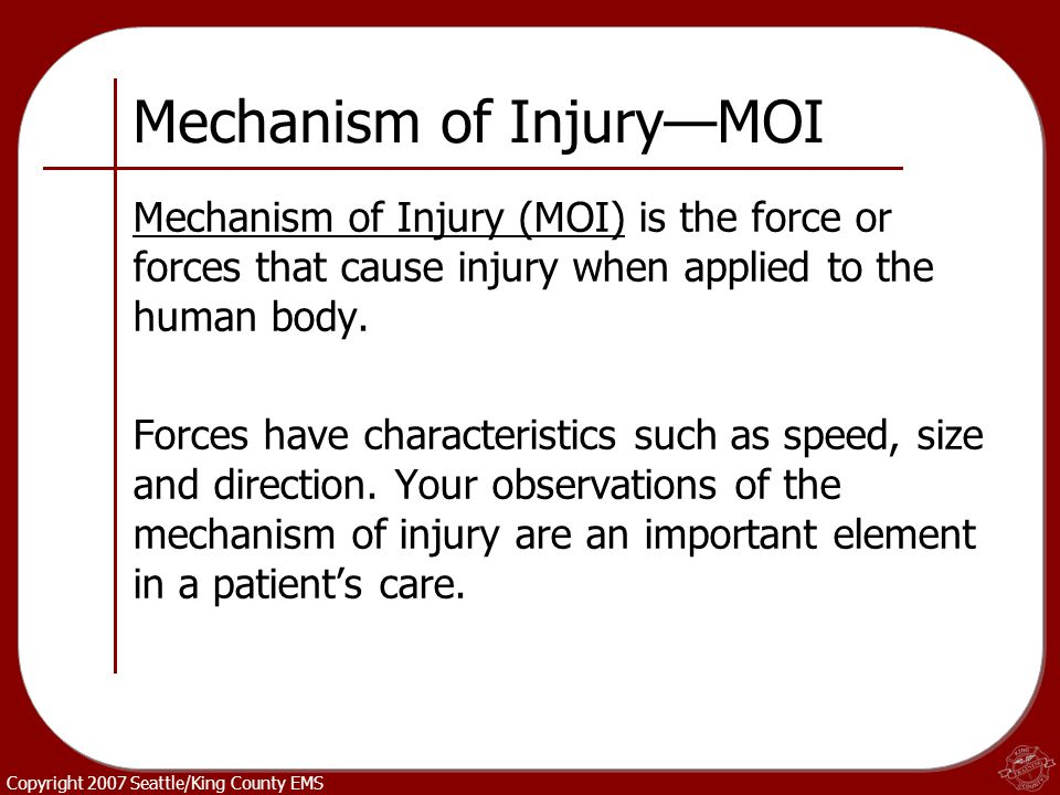 Mechanism of Injury—MOI