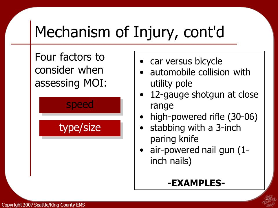 Mechanism of Injury, cont d