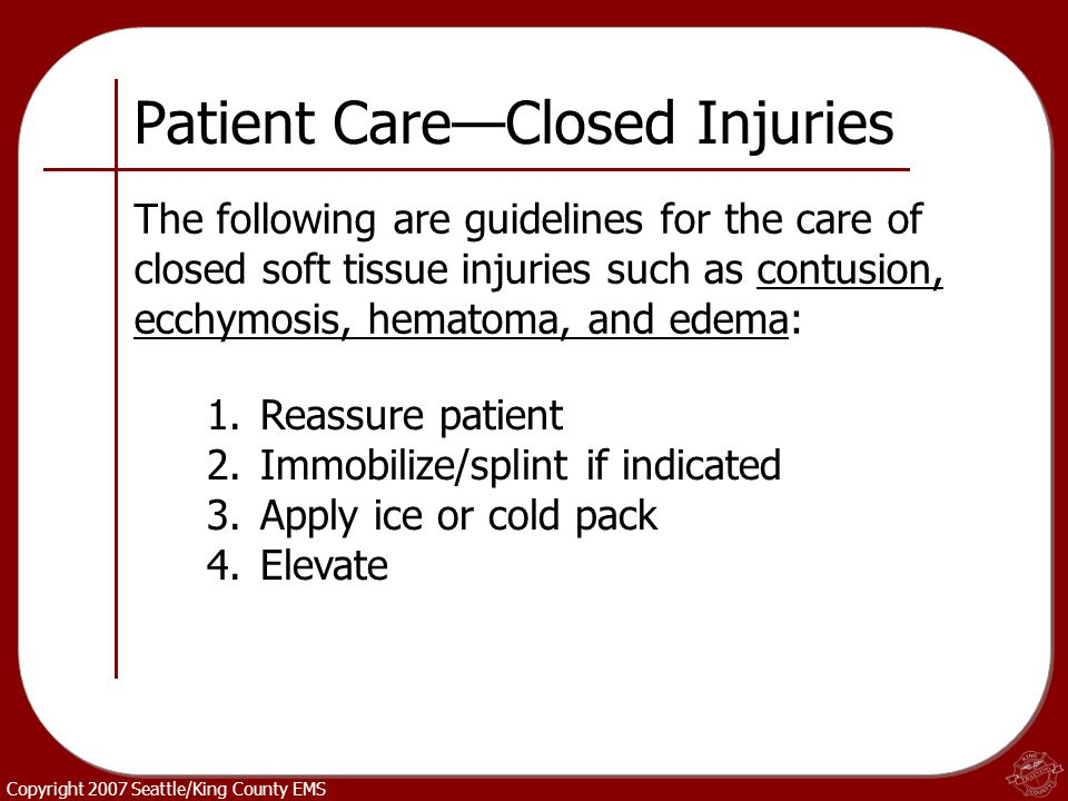 Patient Care—Closed Injuries