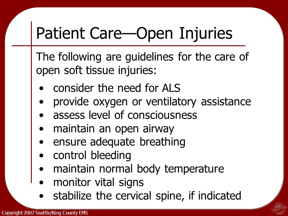 Patient Care—Open Injuries