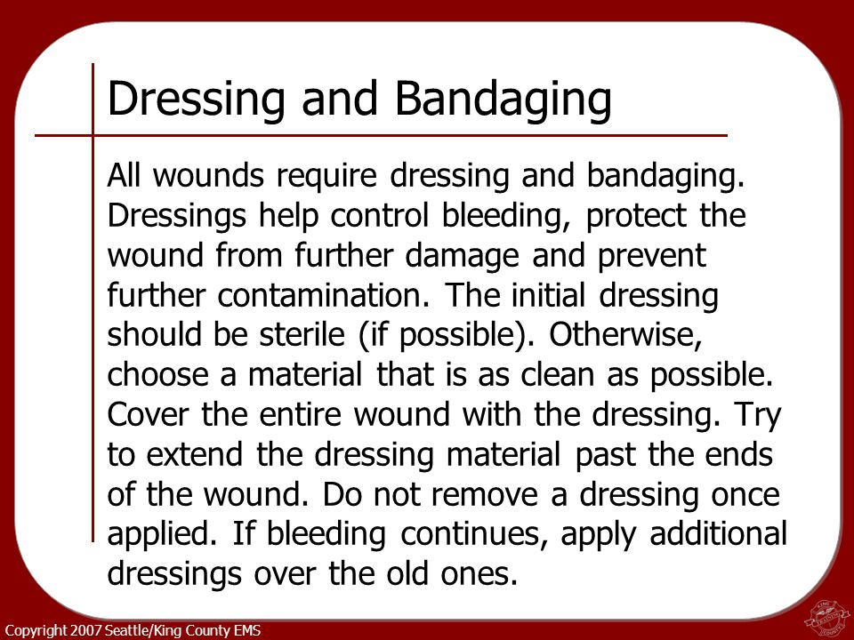 Dressing and Bandaging