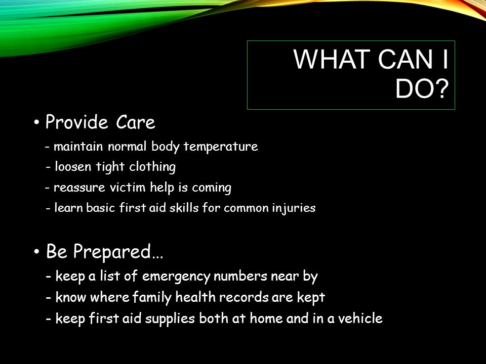 What Can I do Provide Care Be Prepared…