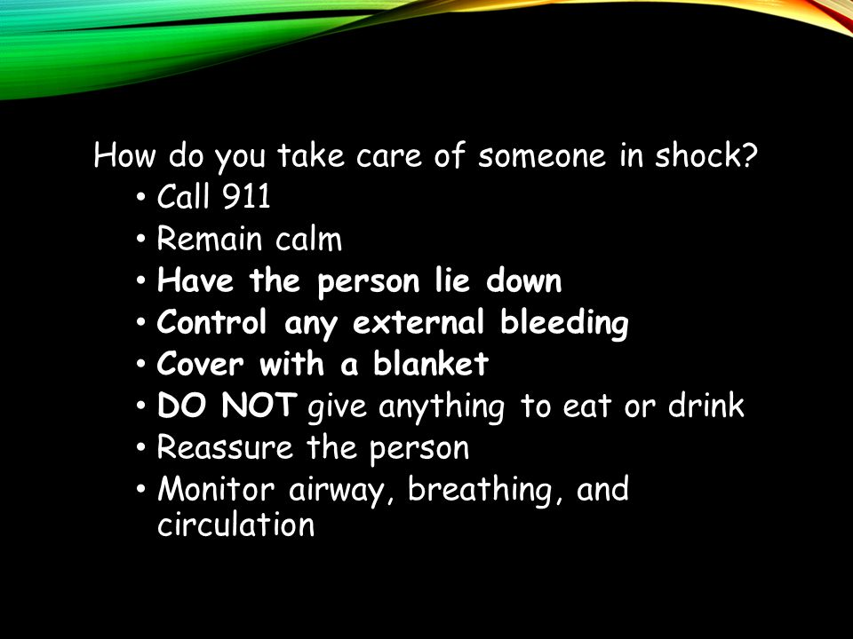 How do you take care of someone in shock