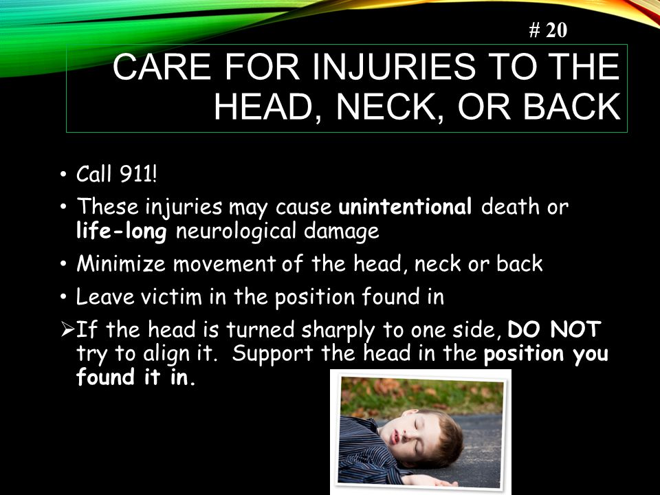 Care for Injuries to the Head, Neck, or Back