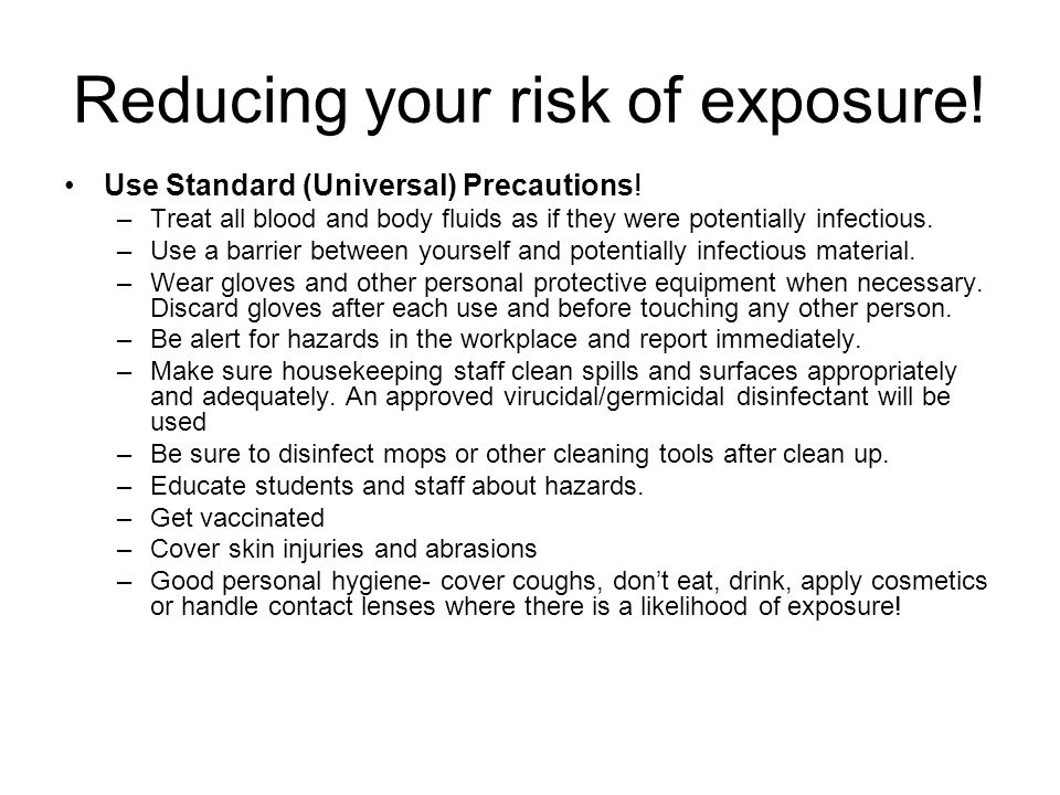 Reducing your risk of exposure!