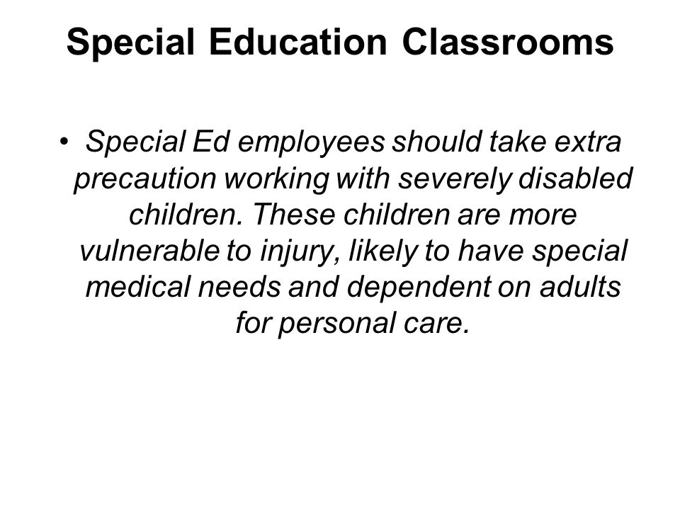 Special Education Classrooms