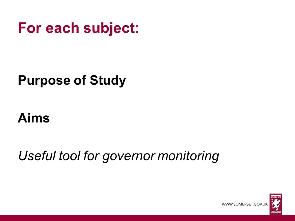 For each subject: Purpose of Study Aims Useful tool for governor monitoring