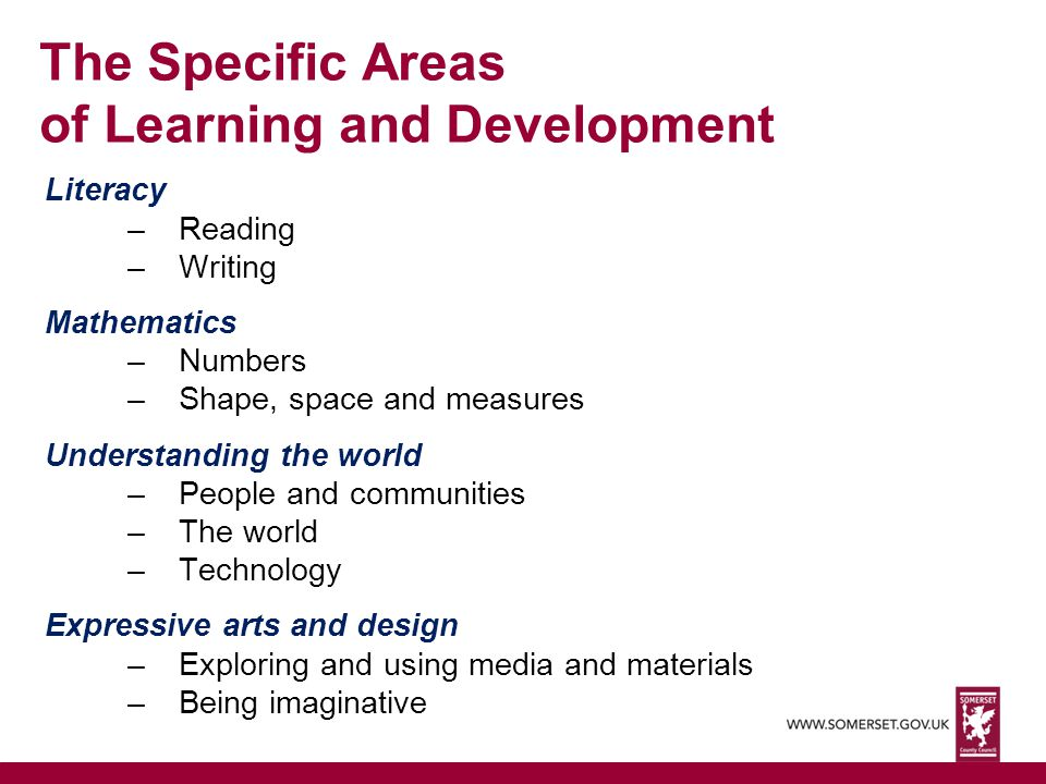 The Specific Areas of Learning and Development