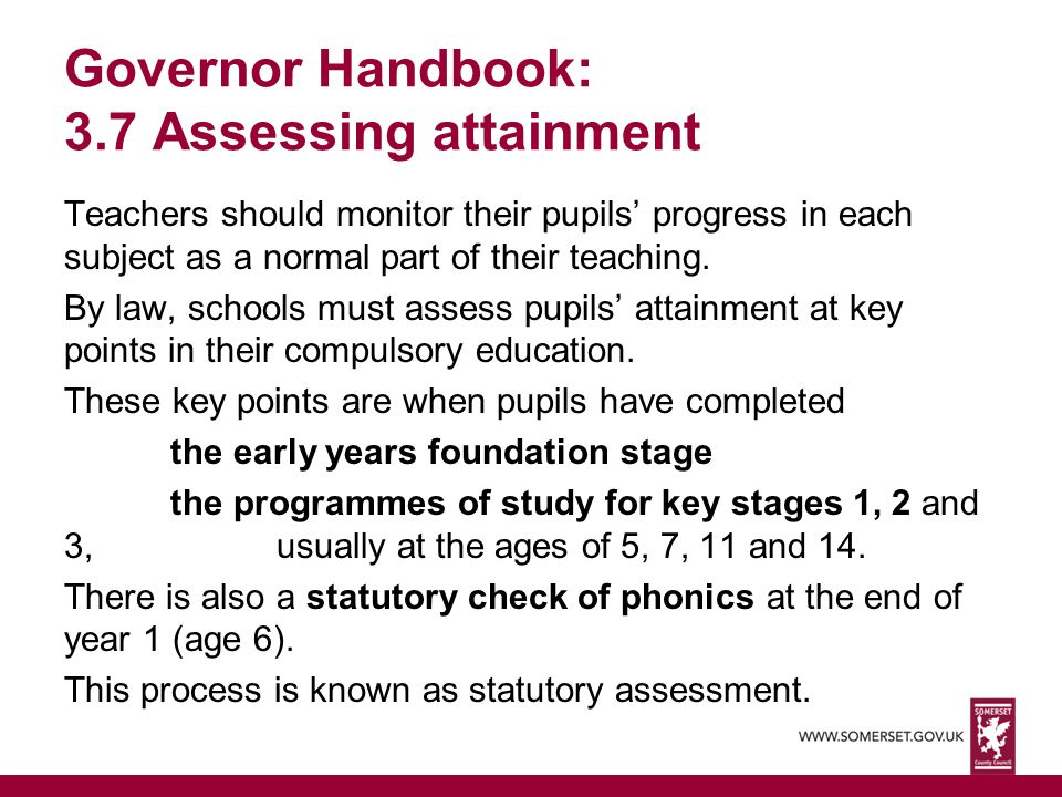 Governor Handbook: 3.7 Assessing attainment
