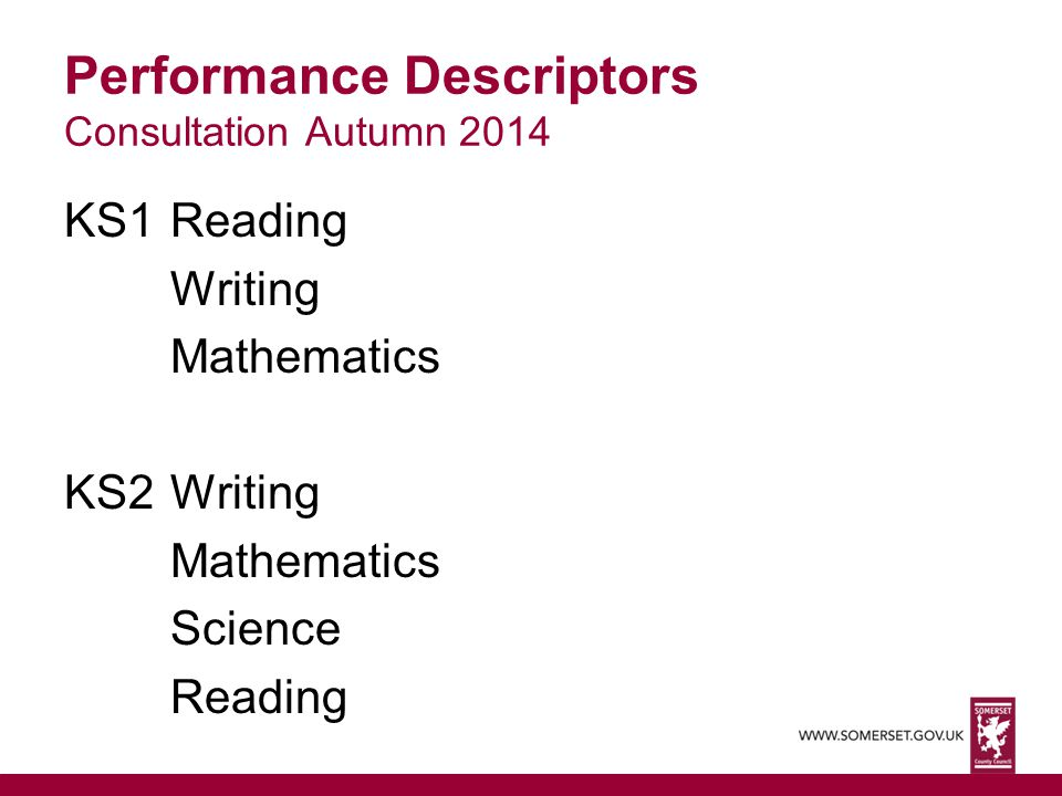 Performance Descriptors Consultation Autumn 2014