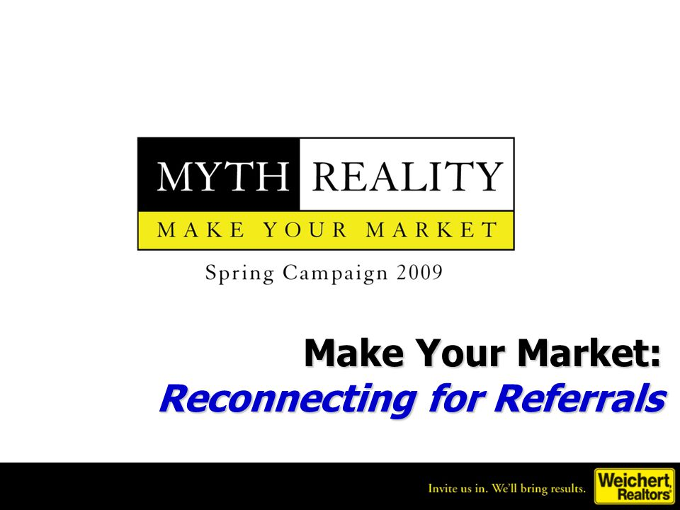 Make Your Market: Reconnecting for Referrals