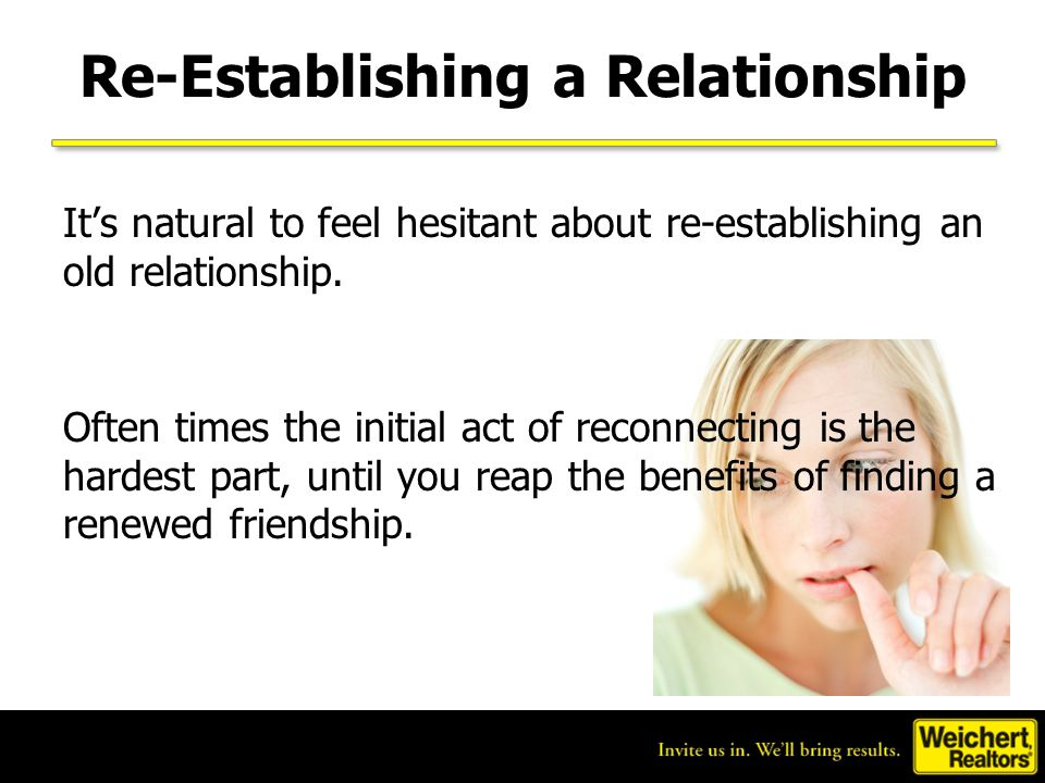Re-Establishing a Relationship