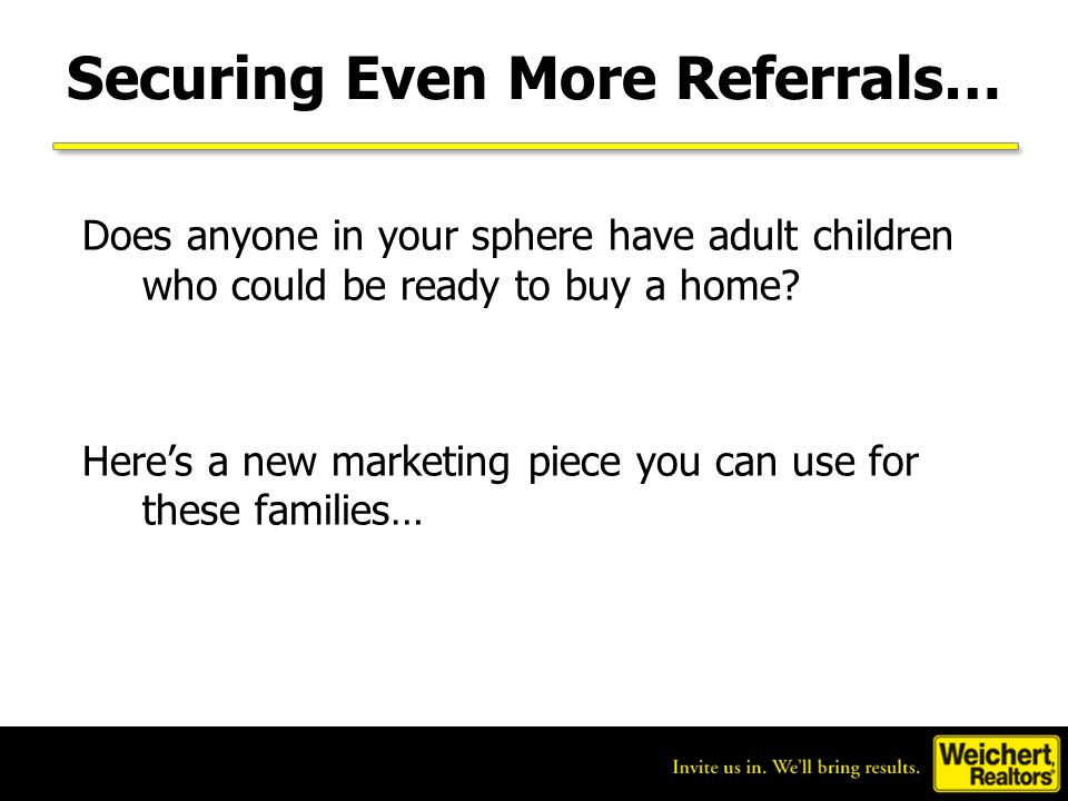 Securing Even More Referrals…