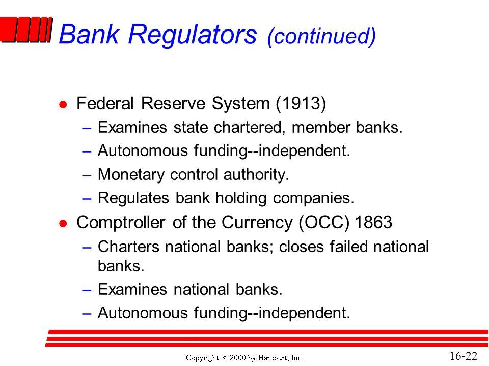 Bank Regulators (continued)