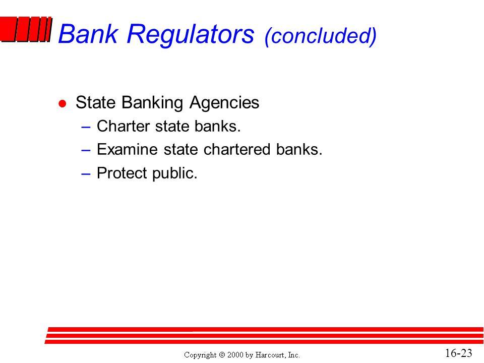 Bank Regulators (concluded)