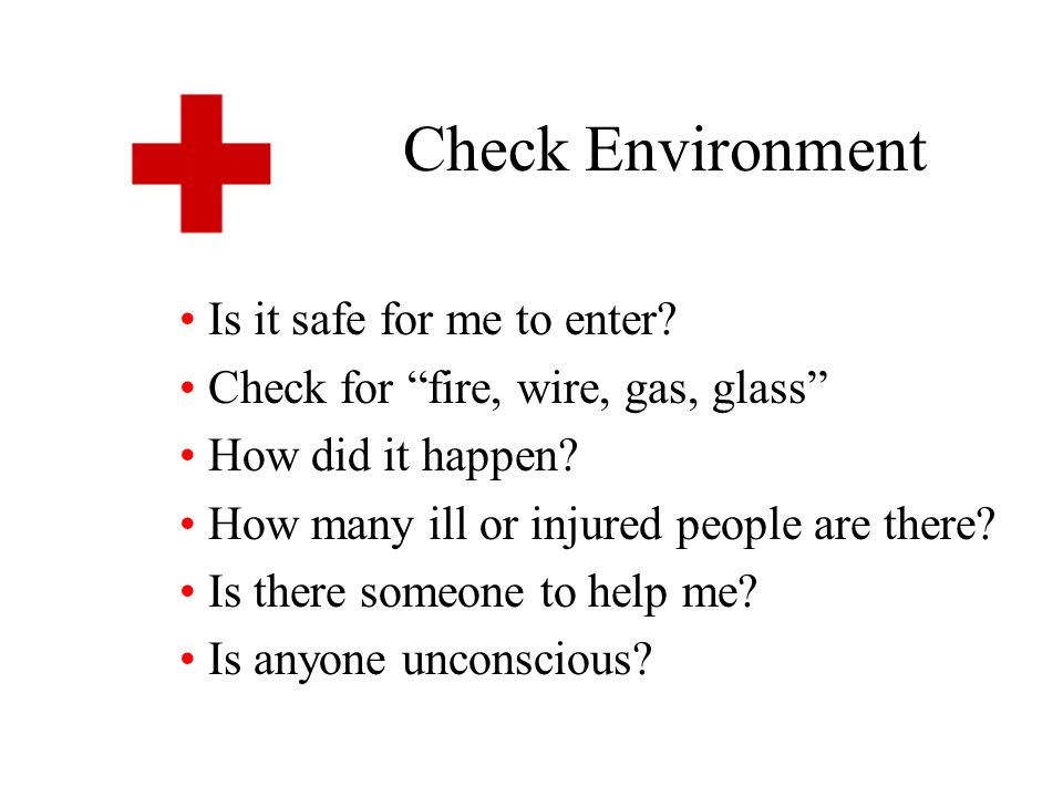 Check Environment Is it safe for me to enter