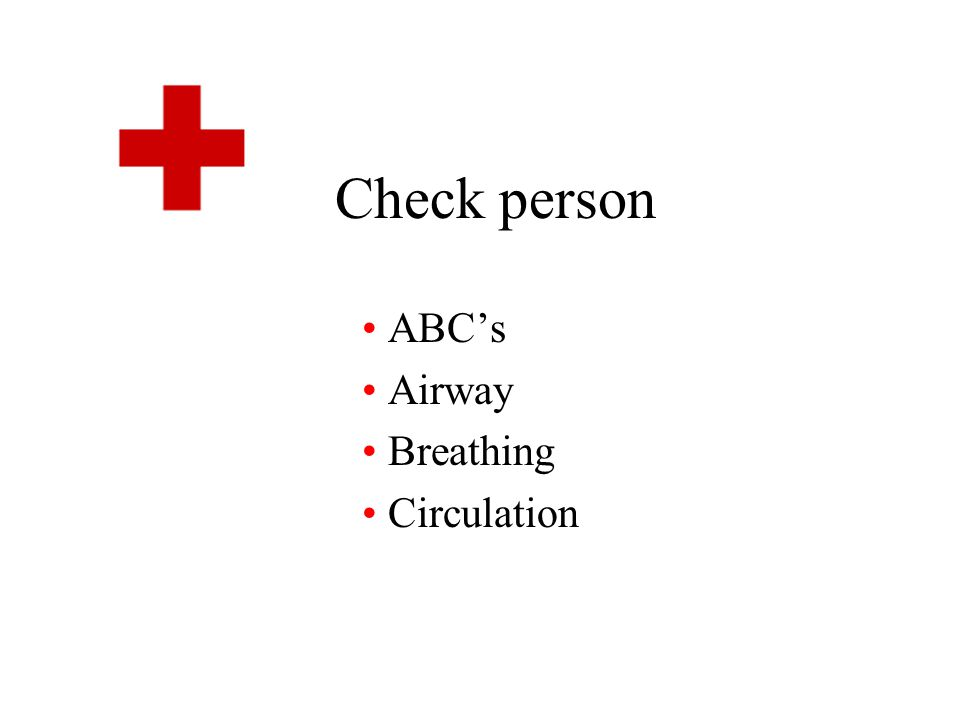 ABC's Airway Breathing Circulation