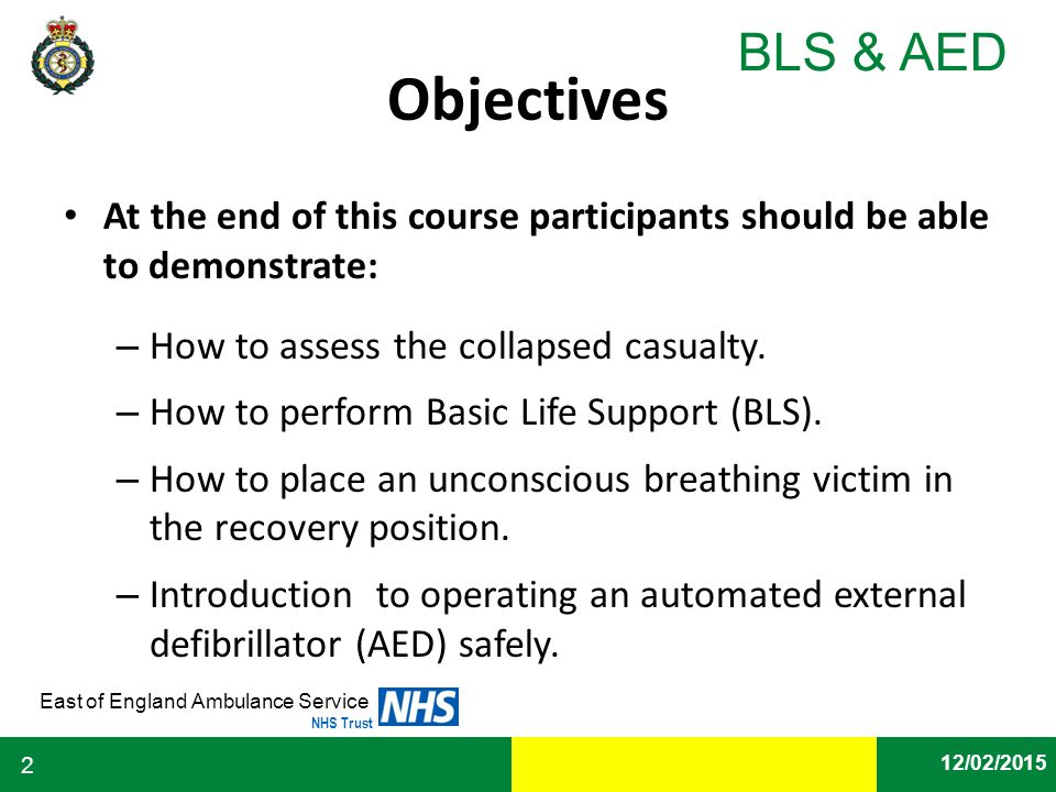 Objectives At the end of this course participants should be able to demonstrate: How to assess the collapsed casualty.