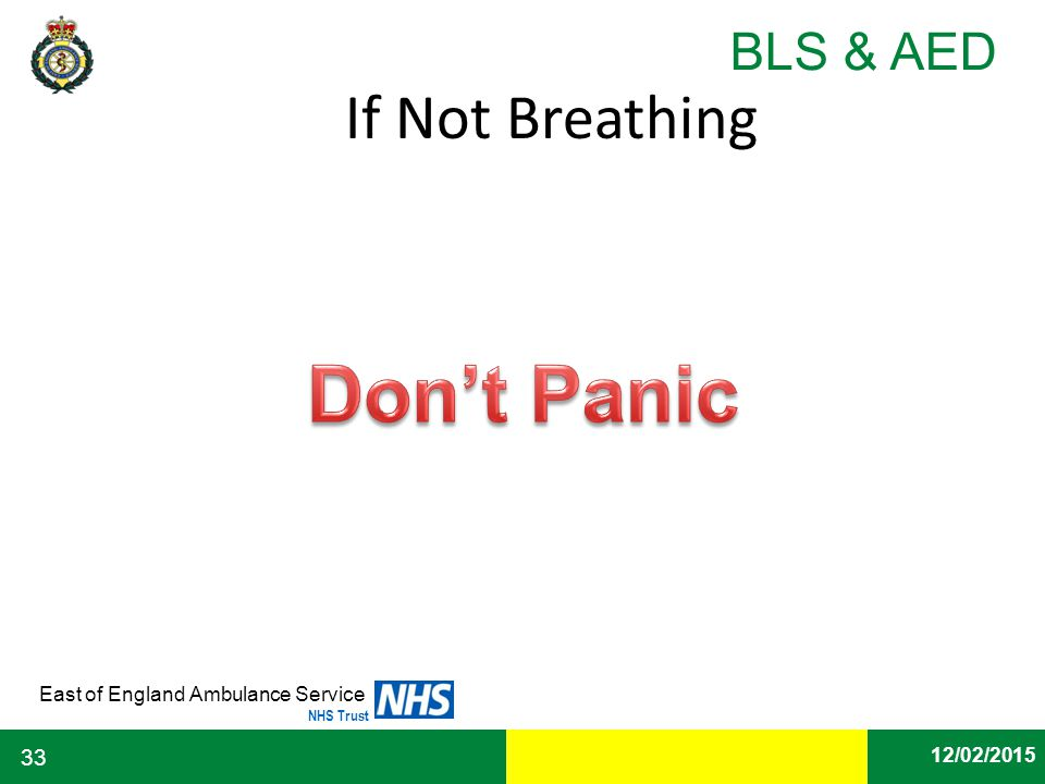 If Not Breathing Don't Panic