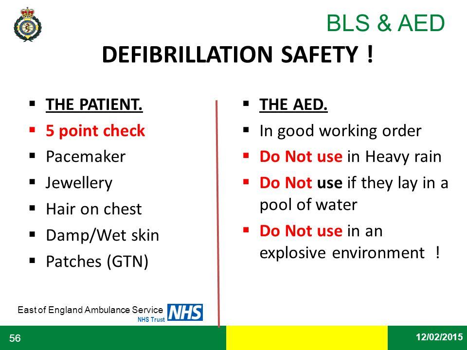 DEFIBRILLATION SAFETY !