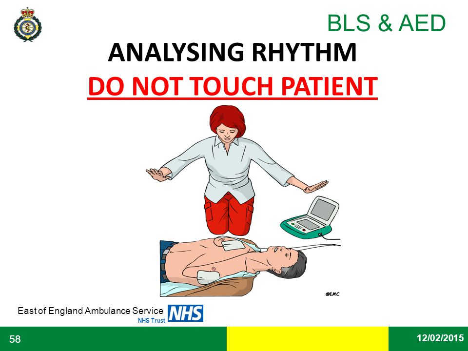 ANALYSING RHYTHM DO NOT TOUCH PATIENT