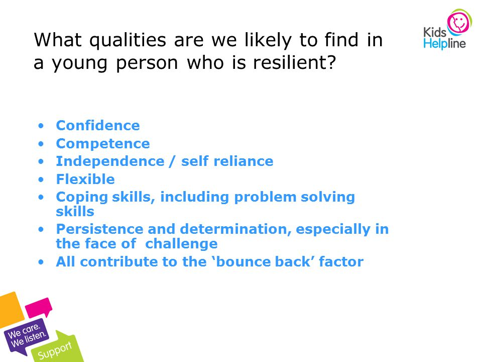 What qualities are we likely to find in a young person who is resilient