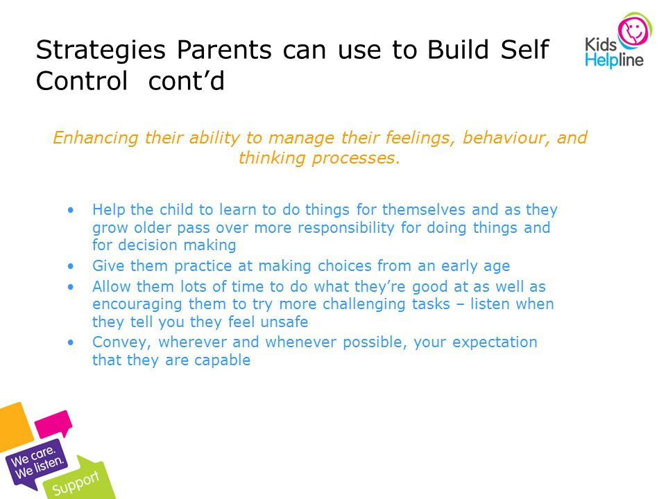 Strategies Parents can use to Build Self Control cont'd