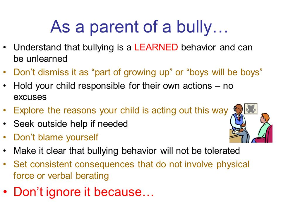 As a parent of a bully… Don't ignore it because…
