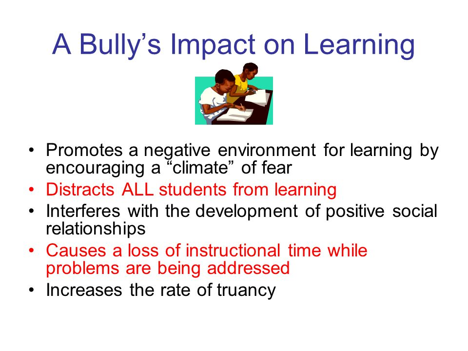 A Bully's Impact on Learning