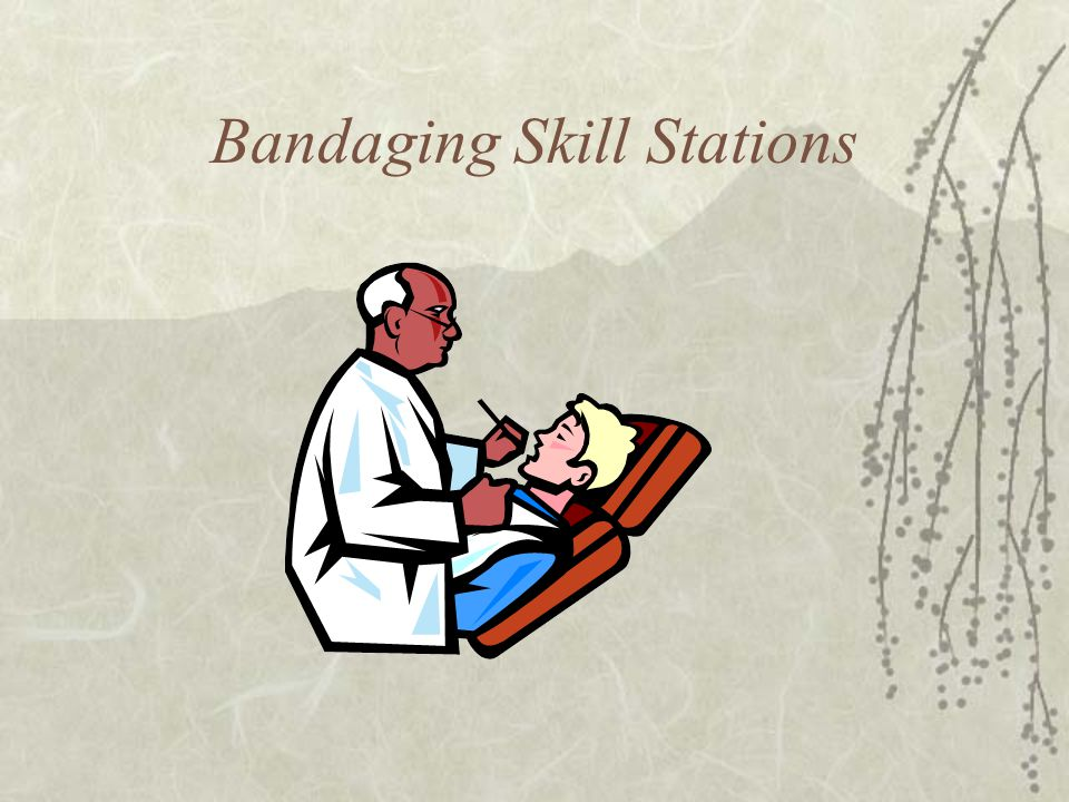Bandaging Skill Stations