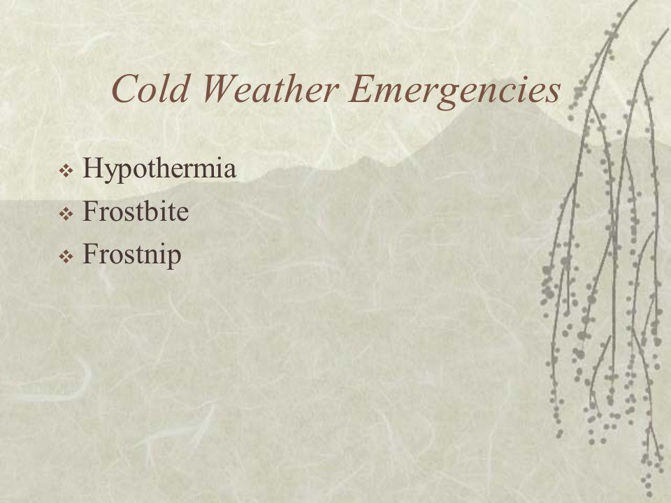 Cold Weather Emergencies