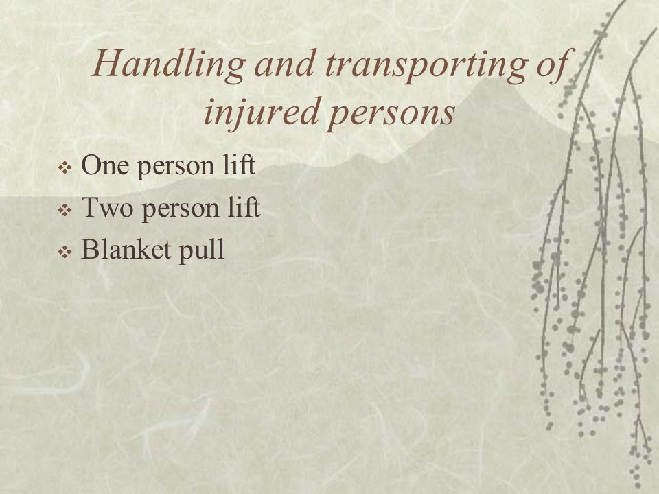 Handling and transporting of injured persons
