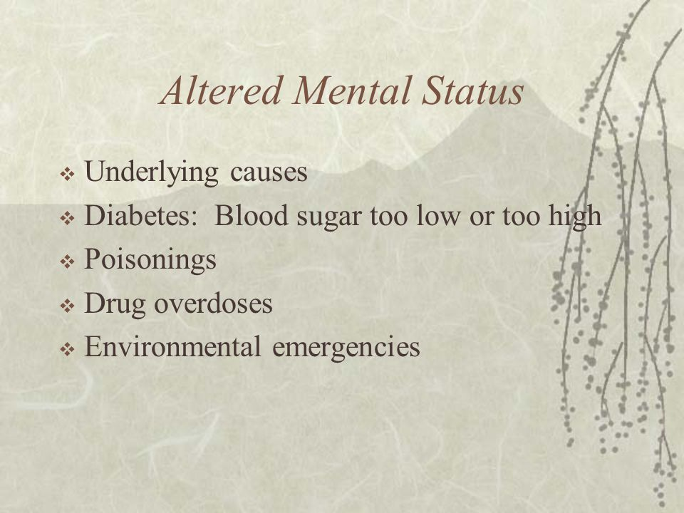 Altered Mental Status Underlying causes